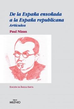 De la España ensoñada a la España republicana