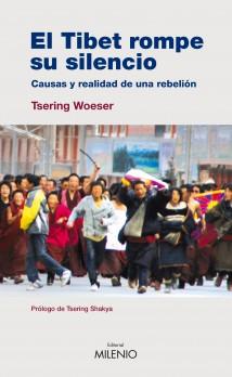 El Tíbet rompe su silencio