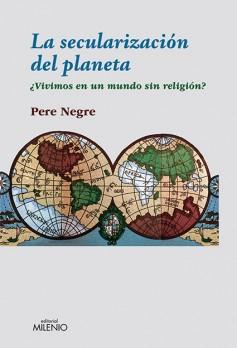 La secularización del planeta