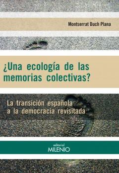 ¿Una ecología de las memorias colectivas?