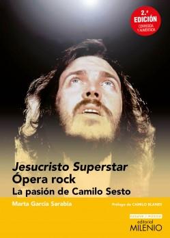 Jesucristo Superstar. Ópera Rock
