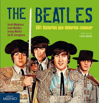 The Beatles. 501 historias que deberías conocer