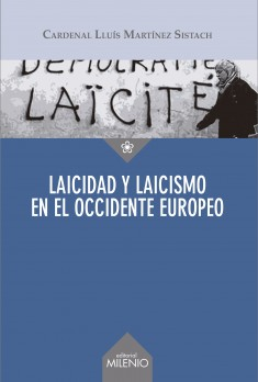 Laicidad y laicismo en el Occidente europeo