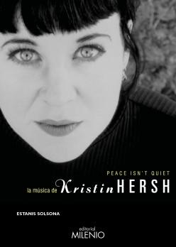 Peace isn't quiet. La música de Kristin Hersh