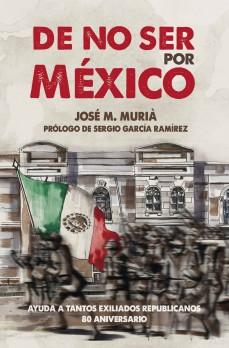 De no ser por México