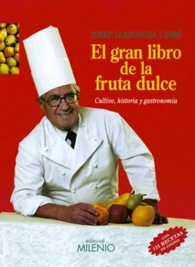 El gran libro de la fruta dulce