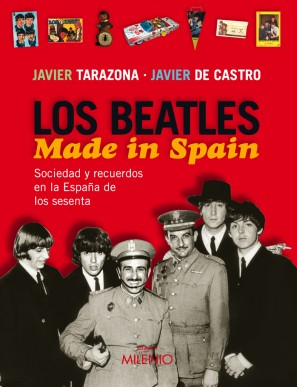 Los Beatles. Made in Spain