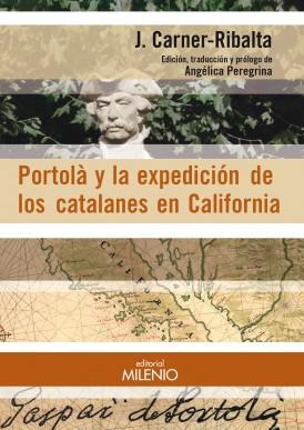 Portolà y la expedición de los catalanes en California