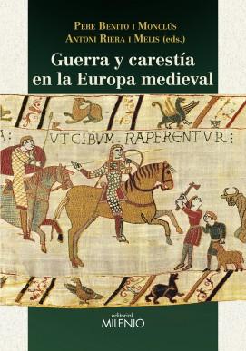 Guerra y carestía en la Europa medieval