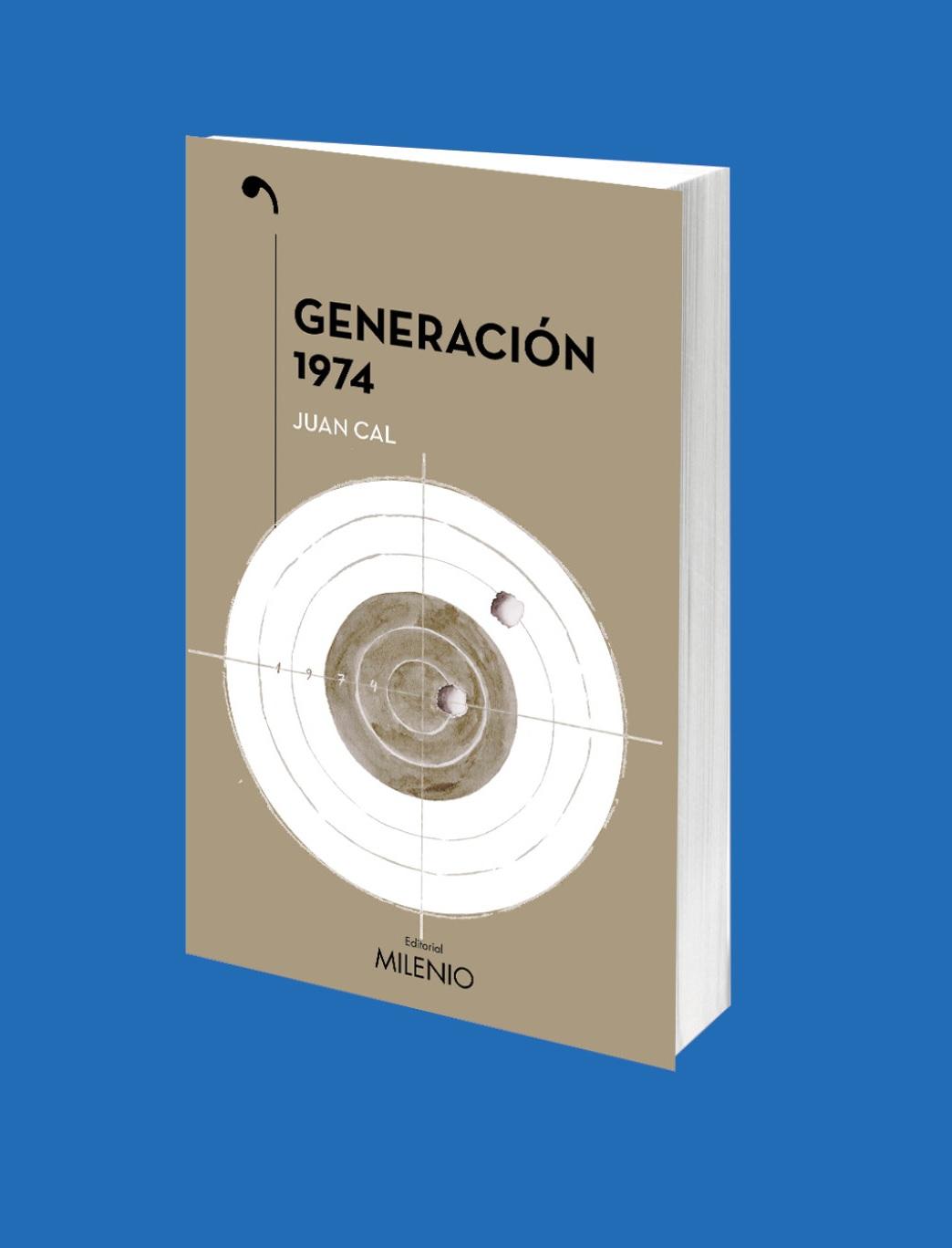 Editorial Milenio presenta 'Generación 1974', nueva novela del periodista y escritor Juan Cal